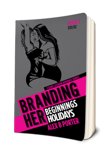 Branding Her 01 Paperback book  by Alex B Porter lesbian gift