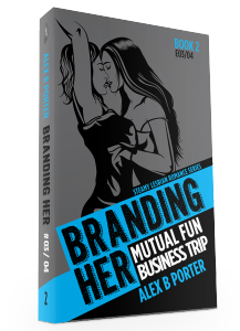 Branding Her 02 3d by Alex B Porter lesbian romance series