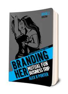 Branding Her 02 Paperback book by Alex B Porter lesbian gift