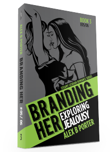 Branding Her 03 3d  by Alex B Porter lesbian erotic romance series