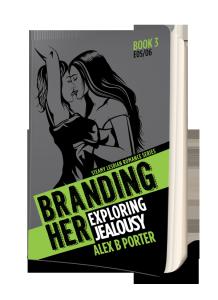 Branding Her 03 Paperback  book  by Alex B Porter lesbian present