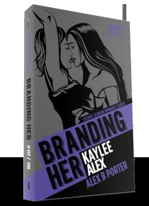 Branding Her 04 3d  by Alex B Porter lesbian romance series
