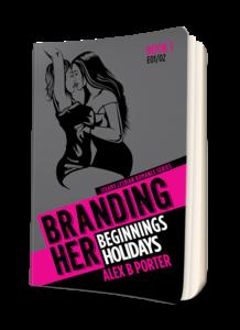 Branding Her 01 Paperback book  by Alex B Porter lesbian gift