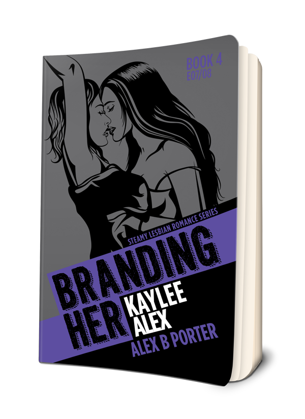 Branding Her 04 Paperback book  by Alex B Porter lesbian series gift