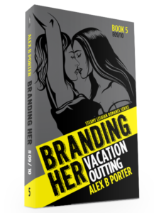 Branding Her 05 3d  by Alex B Porter lesbian fiction series