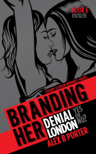 Branding Her 06 Kindle  by Alex B Porter lesbian series