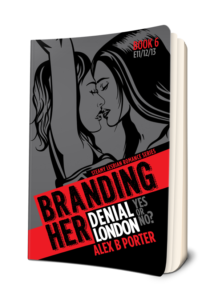 Branding Her 06 Paperback book by Alex B Porter lesbian stories