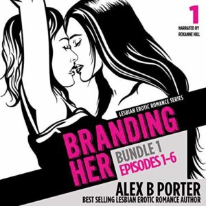 Lesbian Romance Series Audio books - Branding Her - audio audiobook