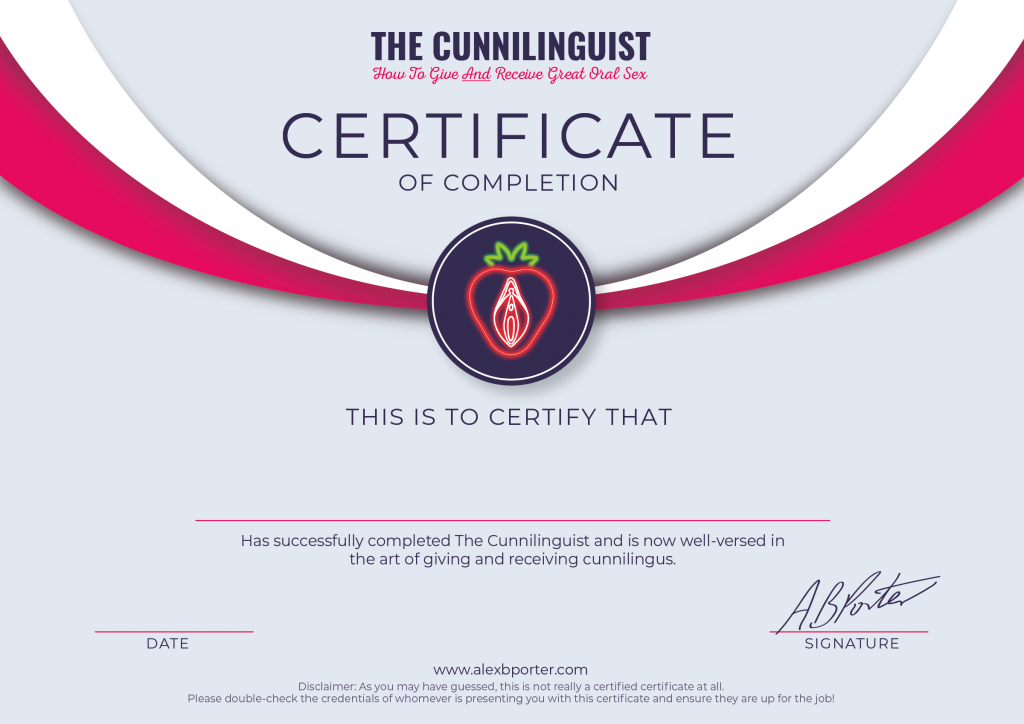 Certificate - The Cunnilinguist guide to giving and receiving great oral sex